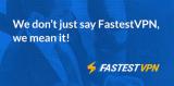 FastestVPN Review 2021